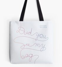 BTS MIC Drop - Did You See My Bag #2 Tote Bag