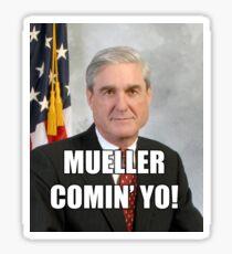 Mueller Comin' Sticker