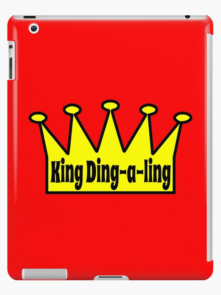 king ding a ling ipad cases skins by tommytidalwave redbubble
