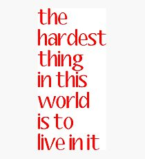 buffy - the hardest thing in this world Photographic Print