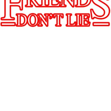 Friends Don't Lie by zombiemama