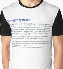 Definition - Emergency Bacon Graphic T-Shirt