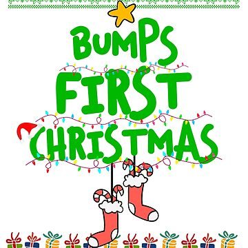 Ugly Sweater Cute Xmas bumps first christmas by bestdesign4u