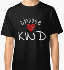 Camiseta clásica Elija la camisa amable del corazón Anti-Bullying T-shirt
