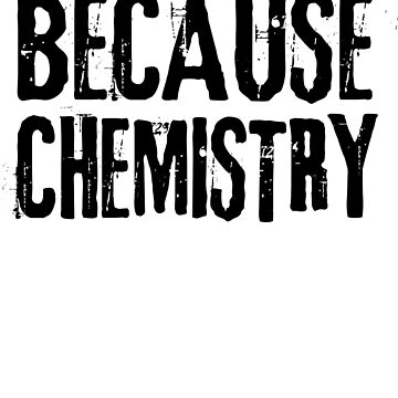 Because Chemistry by careers