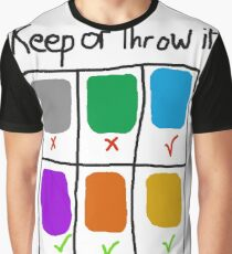 Keep or Thow it Graphic T-Shirt