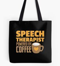 Speech therapist powered by coffee Tote Bag