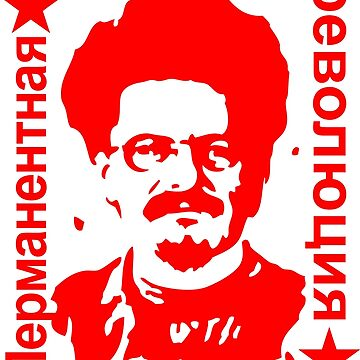 Leon Trotsky Permanent Revolution by NeoFaction