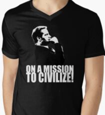 On a Missions to Civilize! Men's V-Neck T-Shirt