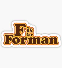 F is for Forman Sticker