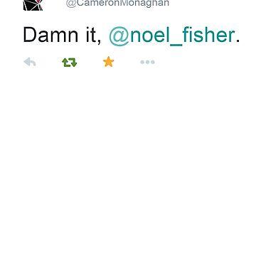 Damn it, Noel Fisher - Cameron Managhan by frnknsteinn