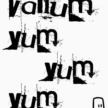 valium yum yum yum by wreckfish