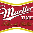It's Mueller Time - Follow the Rubles by Thelittlelord