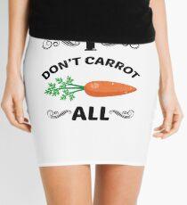 I Don't Carrot All T-Shirt Funny Tee Mini Skirt