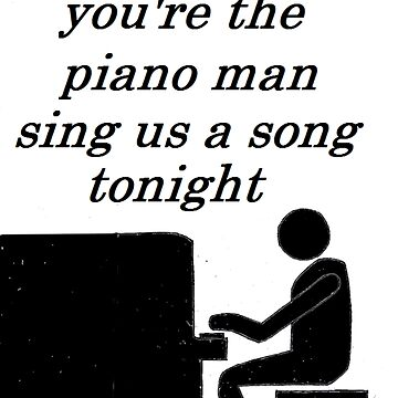 Piano Man by EddRising
