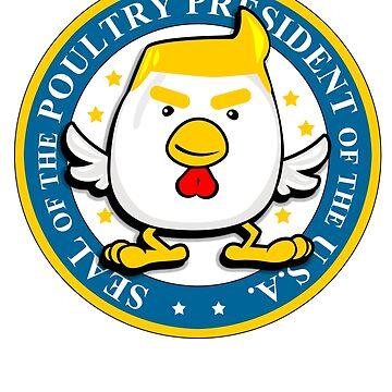 Poultry Presidential Seal Trump Joke Novelty by 3js-unlimited