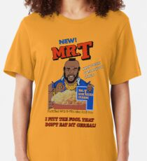 I Pity The Fool That Don't Eat My Cereal! Slim Fit T-Shirt