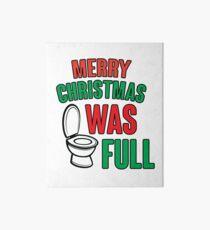 Merry Christmas Shitter Was Full Art Board