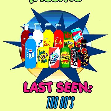 MISSING (Lost Beverages of the 90's)  by Faction