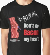 Don't Go Bacon My Heart Matching Couple Gifts Graphic T-Shirt