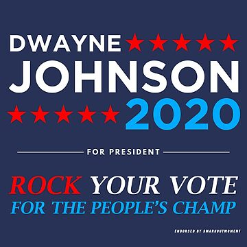 Vote The Rock 2020 President Dwayne Johnson Election (white) by SmarkOutMoment