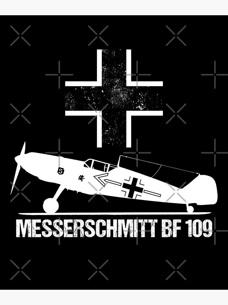 Messerschmitt BF109 Warbird T-Shirt ME109 German WW2 Military Aircraft |  Poster