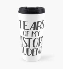 Tears of My History Students Travel Mug