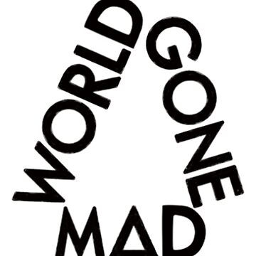 WORLD GONE MAD TRIANGLE (black) by nynkuhhz