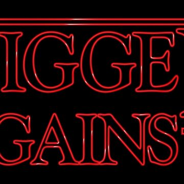 Bigger Gains by Quadj