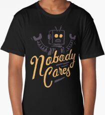 Nobody Cares Long T-Shirt