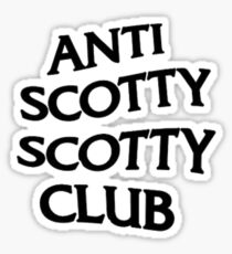 Anti Scotty Scotty Club  Sticker