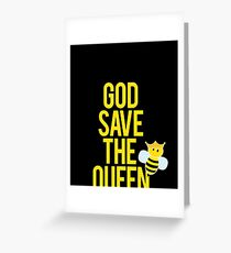 Beekeeper Gift God save the queen Greeting Card