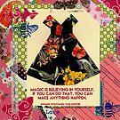 Believe in magic .... by Virginia Fitzgerald