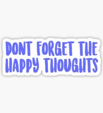 Chance the Rapper - Don't Forget the Happy Thoughts Sticker
