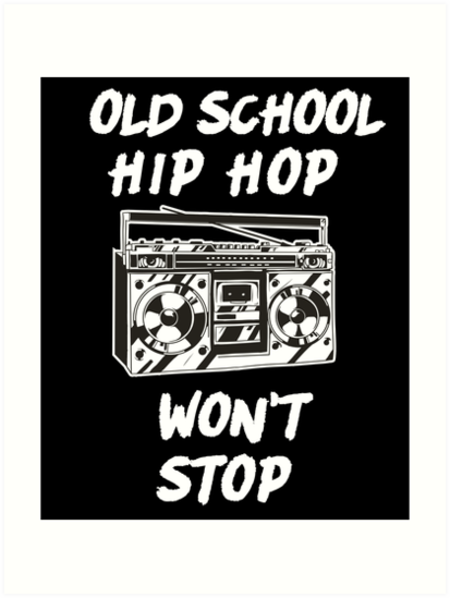 'Boombox Old School Hip Hop Won't Stop Rap' Art Print by TheLariat