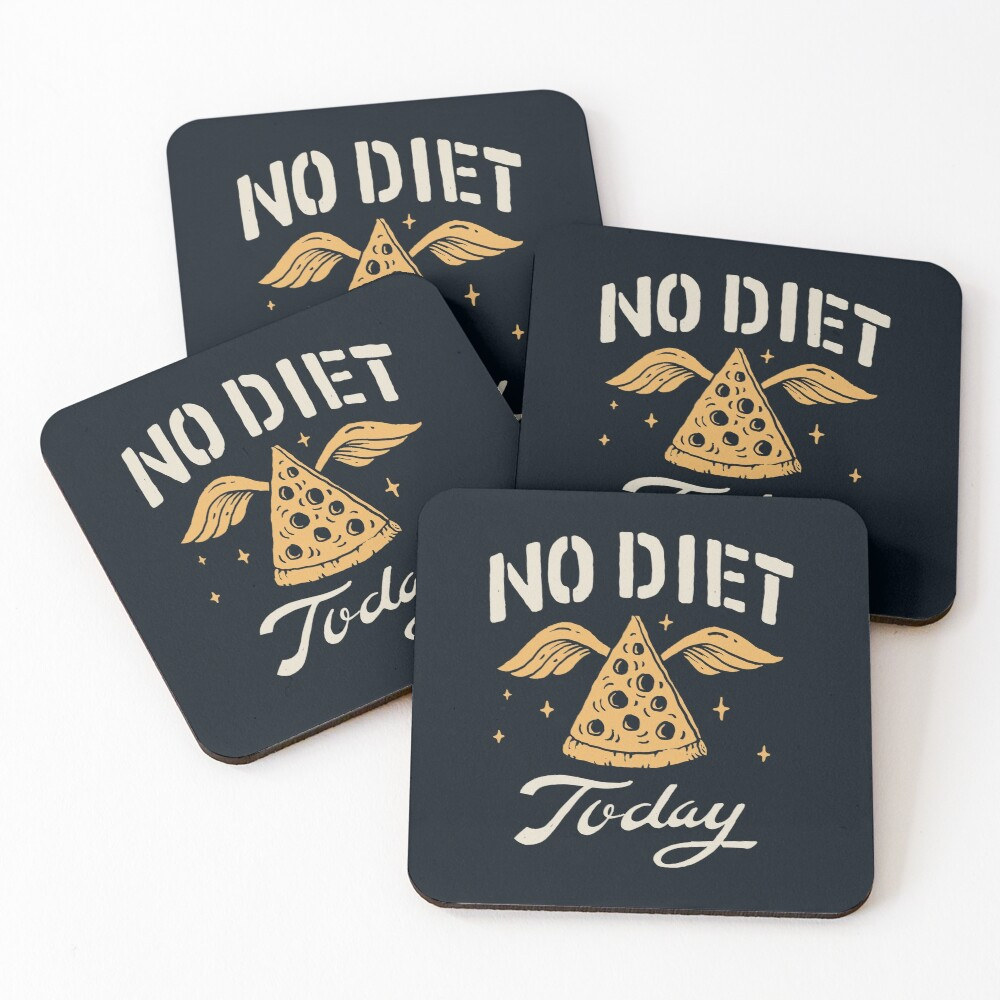 No Diet Today Coasters (Set of 4)