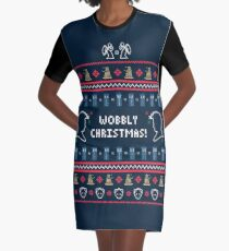 Have a Wobbly Christmas! Graphic T-Shirt Dress