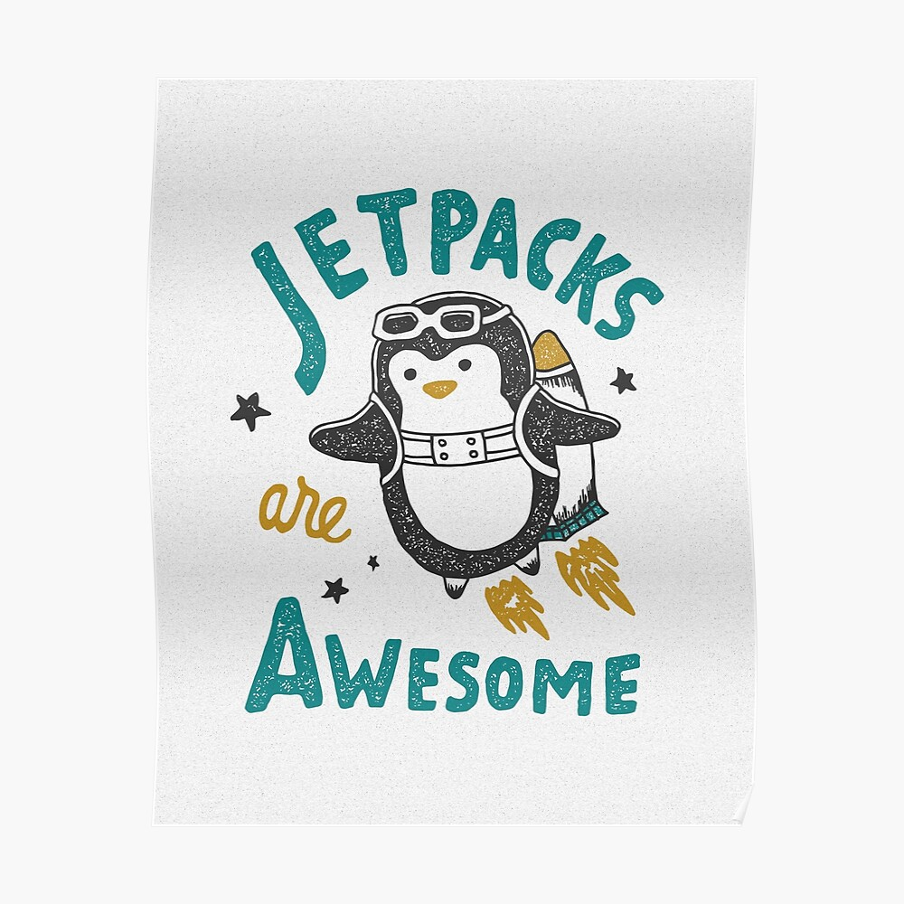 Jetpacks are Awesome Poster
