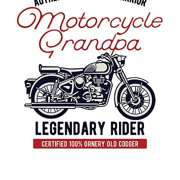 Vintage Motorcycle Grandpa Legendary Rider by Farfam