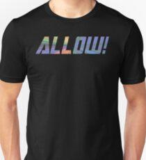 ALLOW!  T-Shirt