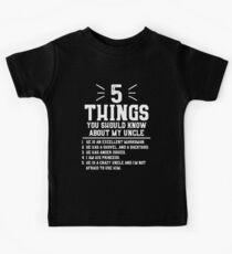 5 Dinge, die du über meinen Onkel wissen solltest Kinder T-Shirt