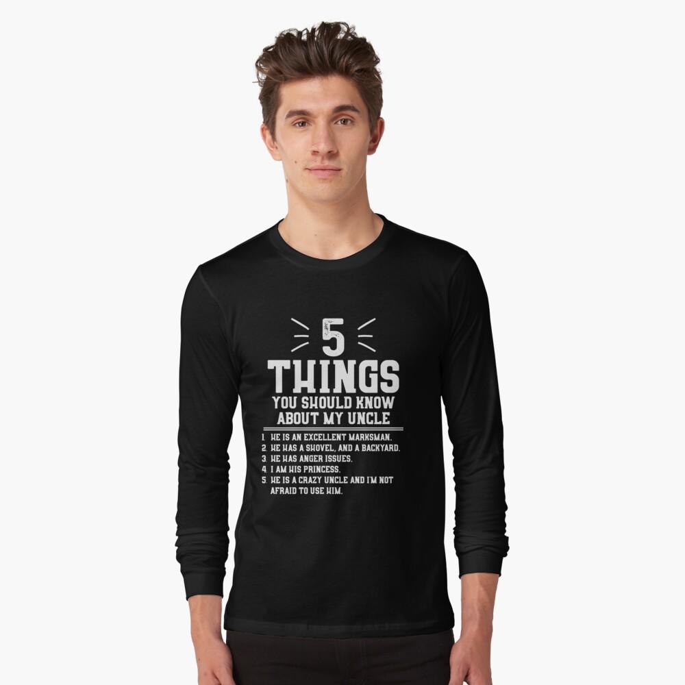 5 cosas que debes saber sobre mi tío Camiseta de manga larga