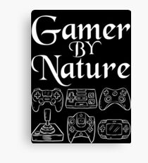 Gamer by nature Cool Video Game T-shirt Canvas Print