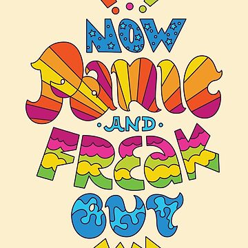 Now Panic And Freak Out Lettering by sundrystudio