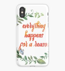 Inspirational Christian Quote - Everything Happens For A Reason - Floral Typography iPhone Case/Skin