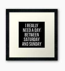 Between Saturday & Sunday Framed Print