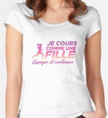 Je cours comme une fille. Essayez et continuez. Women's Fitted Scoop T-Shirt