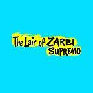 The Lair of Zarbi Supremo by tvcream