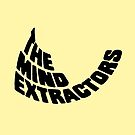 The Mind Extractors by tvcream