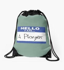 Hello I am a player Drawstring Bag